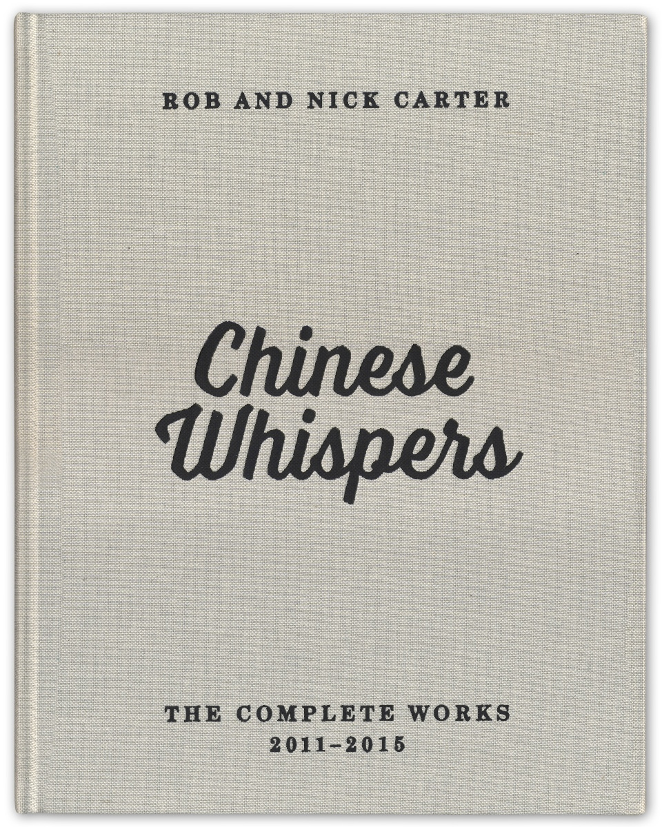 Rob and Nick Carter - Chinese Whispers · © Copyright 2021