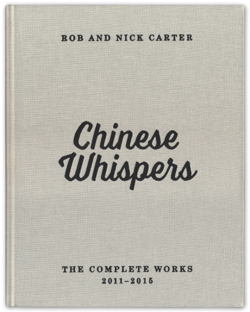 Rob and Nick Carter - Chinese Whispers · © Copyright 2019