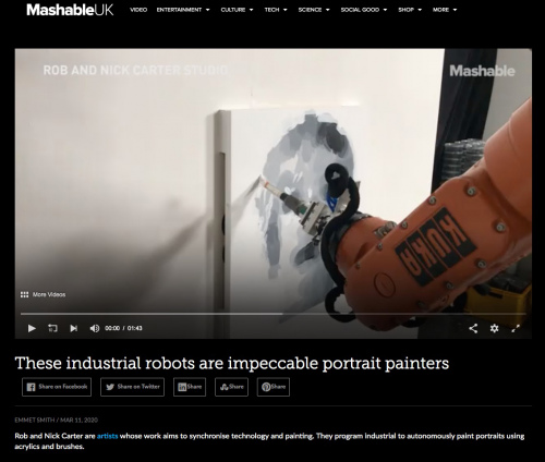 Rob and Nick Carter - These industrial robots are impeccable portrait painters, Mashable (online) · © Copyright 2020